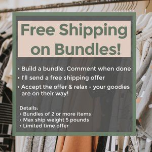 FREE SHIPPING Promo! Bundle 2 or more items